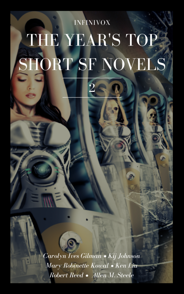 Infinivox The Year's Top Short SF Novels 2
