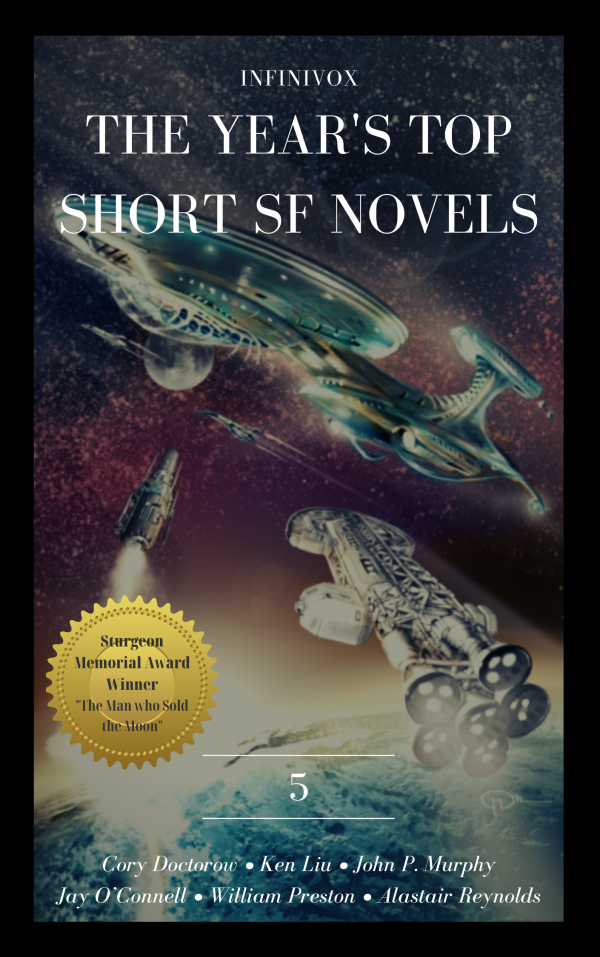 Infinivox The Year's Top Short SF Novels 5