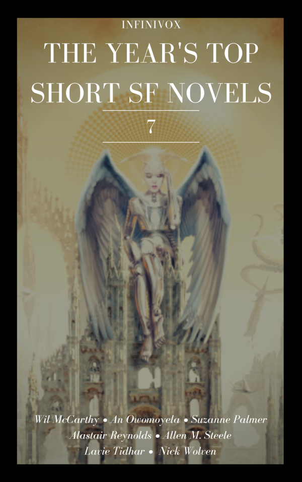 Infinivox The Year's Top Short SF Novels 7